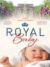 Royal Baby (eBook)