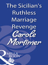 The Sicilian's Ruthless Marriage Revenge (eBook)