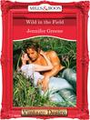 Wild in the Field (eBook): Lavender Trilogy Series, Book 1