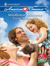 Mistletoe Mommy (eBook)