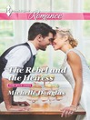 The Rebel and the Heiress (eBook): Wild Ones Series, Book 2