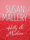 Holly and Mistletoe (eBook)