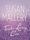 Tender Loving Care (eBook)