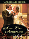 Some Like it Scandalous (eBook)