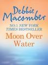 Moon Over Water (eBook)
