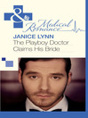 The Playboy Doctor Claims His Bride (eBook)