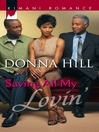 Saving All My Lovin' (eBook)