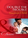 Double the Trouble (eBook)