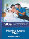 Having Leo's Child (eBook)