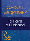 To Have a Husband (eBook)