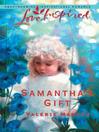 Samantha's Gift (eBook): Serenity Series, Book 5