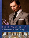 A Throne for the Taking (eBook)