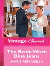 The Bride Wore Blue Jeans (eBook)