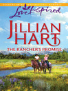 The Rancher's Promise (eBook): Granger Family Ranch Series, Book 2