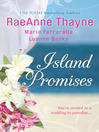 Island Promises (eBook): Hawaiian Holiday  / Hawaiian Reunion / Hawaiian Retreat