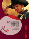 Rancher Under Cover (eBook)