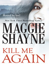 Kill Me Again (eBook)