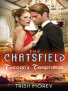 Tycoon's Temptation (eBook): Chatsfield Series, Book 5