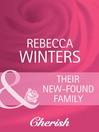 Their New-Found Family (eBook)
