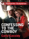 Confessing to the Cowboy (eBook)