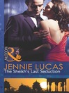 The Sheikh's Last Seduction (eBook)