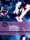 Sentinels: Jaguar Night (eBook)