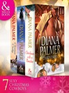 Diana Palmer Christmas Collection (eBook): The Rancher / Christmas Cowboy / A Man of Means / True Blue / Carrera's Bride / Will of Steel / Winter Roses