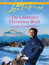 The Lawman's Christmas Wish (eBook): Alaskan Bride Rush Series, Book 6