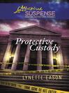 Protective Custody (eBook)