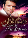 Tall, Dark & Handsome (eBook)