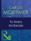 To Marry McKenzie (eBook)