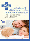 The Perfect Wife and Mother? (eBook): Audley Memorial Hospital Series, Book 19