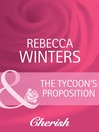 The Tycoon's Proposition (eBook)