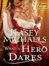 What a Hero Dares (eBook)