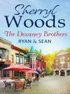 The Devaney Brothers (eBook): Ryan and Sean: Ryan's Place / Sean's Reckoning; Devaneys, Book 1