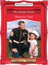 The Daddy Salute (eBook): Bachelor Battalion Series, Book 6