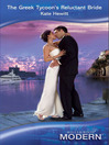 The Greek Tycoon's Reluctant Bride (eBook)