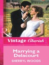 Marrying a Delacourt (eBook)