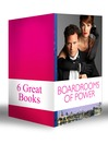 Boardrooms of Power (eBook): The Italian Boss's Secretary Mistress / Under the Tycoon's Protection / Business Affairs / Bought by a Millionaire / The Boss and His Secretary / Marrying Her Billionaire Boss