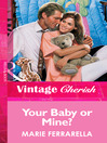 Your Baby or Mine? (eBook)