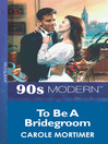 To Be a Bridegroom (eBook)