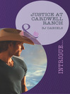 Justice at Cardwell Ranch (eBook)