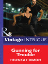 Gunning for Trouble (eBook): Mystery Men Series, Book 3