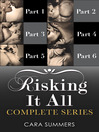 Risking It All (eBook): The Proposition / The Dare / The Favour  / The P.I. / The Cop / The Defender