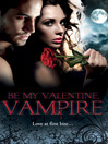 Be My Valentine, Vampire (eBook)