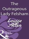 The Outrageous Lady Felsham (eBook)