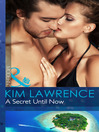 A Secret Until Now (eBook): One Night With Consequences Series, Book 3