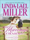 The Marriage Charm (eBook): The Brides of Bliss County Series, Book 2