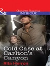 Cold Case at Carlton's Canyon (eBook): Cold Case Series, Book 2