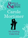 His Darling Valentine (eBook): Valentine's Day Short Story